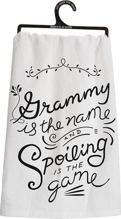 Whimsical Dish Towel – Grammy Is The Name And Spoiling Is The Game: Christmas Gifts