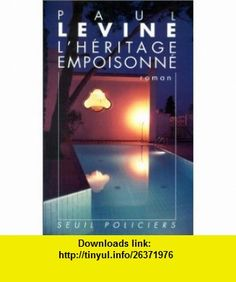 H�ritage empoisonn� (9782020141567) Paul Levine , ISBN-10: 2020141566  , ISBN-13: 978-2020141567 ,  , tutorials , pdf , ebook , torrent , downloads , rapidshare , filesonic , hotfile , megaupload , fileserve