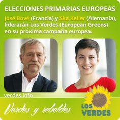 Ska Kelller y José Bové serán los candidatos de Los Verdes a la presidencia europea al ganar las primarias del Partido Verde Europeo (Europe...