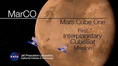 MarCO: First Interplanetary CubeSat Mission