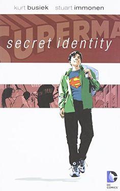 Superman: Secret Identity by Kurt Busiek http://www.amazon.com/dp/1401204511/ref=cm_sw_r_pi_dp_Kpsmvb1GTJT2C