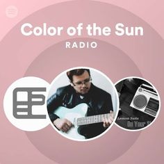 Color of the Sun Radio | Spotify Playlist Dont Love Me, I Need You, My Love, Spotify Playlist, 3 In One, Live For Yourself, Singer, In This Moment, Sun