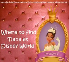 Click this pin for a complete list of all the places to see Tiana, from Disney's The Princess and the Frog, at Walt Disney World Resort; See: http://www.buildabettermousetrip.com/princess-tiana-at-disney-world  #Tiana