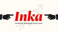 Inka typeface on Behance