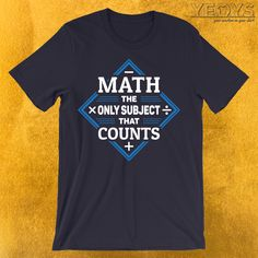 Math Quotes, Math Sayings, Funny Science Jokes, Funny Math, Funny Graphic Tees, Math Humor, Math Teacher, Label Design, Nerdy