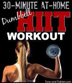 30-minute High Intensity Interval Training with weights! The best way to workout - from Tone-and-Tighten.com #workout #exercise