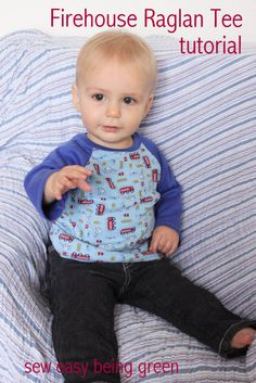 sew easy being green: Firehouse Raglan Tee for Little Man-- tutorial
