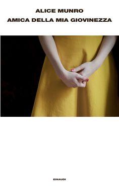 """Regin La Radiosa - """"Amica della mia giovinezza"""" di Alice Munro"""