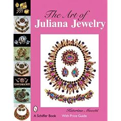 The Art of Juliana Jewelry by Katerina Musetti Hardcover Book (English) Sparkly Jewelry, Crystal Jewelry, Rhinestone Jewelry, Vintage Costume Jewelry, Vintage Costumes, Antique Jewelry, Vintage Jewelry, 1950s Jewelry, Hang Tags