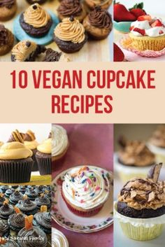 10 Vegan Cupcake Recipes Vegan Cupcake Recipes, Vegan Cupcakes, Vegan Cake, Vegan Breakfast Recipes, Dairy Free Recipes, Baking Recipes, Vegan Recipes, Gluten Free, Yummy Recipes