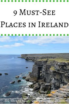 With friendly people, a laid-back culture, and a fascinating history, Ireland is a great place to visit. These are the top nine must-see places in Ireland.