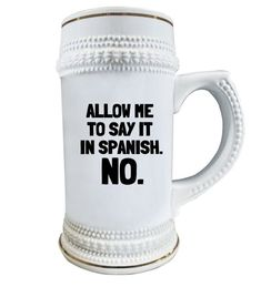 How do you say get me a beer in spanish