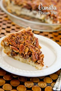 Vanilla Pecan Pie Recipe - cheesecake layer under the pecan pie filling.  YUM!