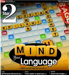 Mind your language. English also very important one, ok?
