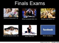 frabz-Finals-Exams-What-my-friends-think-I-do-What-my-parents-think-I--76cc6c.jpg (700×516)