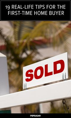 19 Real-Life Pro Tips For the First-Time Home Buyer http://www.thenotefactory.com/sell-mortgage-notes/