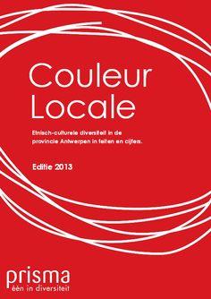 Couleur locale : etnisch-culturele diversiteit in de provincie Antwerpen in feiten en cijfers / Prisma vzw