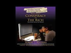 Conspiracy of the Rich - Robert Kiyosaki - Audiobook Full - YouTube [240p].flv - YouTube