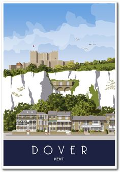 Dover Castle on top of the White Cliffs. Kent Coast - Dover Castle on top of the White Cliffs. Posters Uk, Railway Posters, Vintage Travel Posters, Vacation Deals, Travel Deals, Travel Uk, Air Travel, Travel Hacks, Travel Essentials