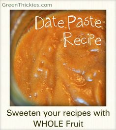 Date Paste Recipe: Sweeten your food with whole fruit