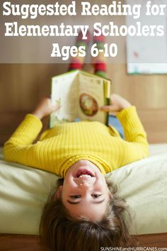 Are you looking for books that will continue to inspire a love for reading in your elementary schooler? There are dozens of favorites, new and old, that kids will love. This post provides plenty of Book Suggestions for Elementary Schoolers Ages 6-10. SunshineandHurricanes.com