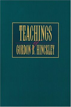 The blueprint of christs church a strong testimony requires a teachings of gordon b hinckley malvernweather Images
