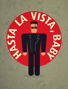 Hasta la vista, baby (Sayonara, baby) by Terminator Famous Ads, Man In Black, Famous Movie Quotes, Film Quotes, Book Quotes, Movie Lines, Music Tv, Story Of My Life, Content Marketing