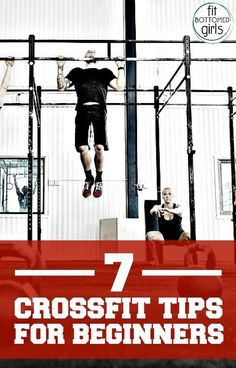 Be not intimidated by CrossFit! 7 CrossFit tips for beginners.