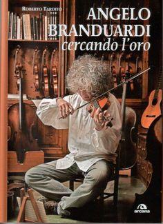 Roberto Tardito - Angelo Branduardi, Cercando l'Oro