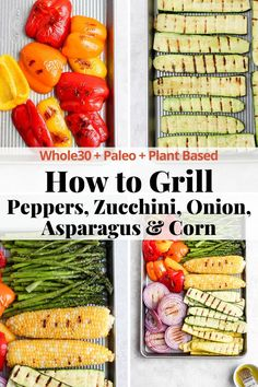 How to Grill Veggies (and corn) - your go-to guide on grilling all the summer veggies! Grilling veggies is a great way to get an easy and quick side-dish on the table (especially if you are grilling dinner anyway) - learn how to grill all the veggies (and corn because why not)! so easy! Grilled Vegetable Recipes, Paleo Vegetables, Healthy Grilling Recipes, Eating Vegetables, Vegetarian Recipes Dinner, Grilled Vegetables, Vegetarian Lunch, Vegan Meals, Lunch Recipes