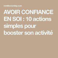 AVOIR CONFIANCE EN SOI : 10 actions simples pour booster son activité