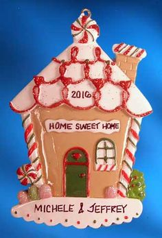 """Home Sweet Home with Candy Canes ornament. Buy it now at www.ornamentswithlove.com for $13.99 Can be found in the """"house ornaments"""" category."""
