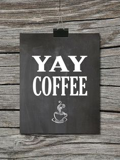 Yay Coffee Cup by ATimeAndPlaceDesign, $5.00