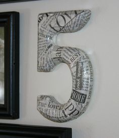 Decoupage a wooden number with newspaper to create whimsical decor for the wall or shelf. Wooden Numbers, Newspaper Printing, Shine Your Light, Diy Letters, Inside Design, Vintage Magazines, Initials, Diy Crafts, Paper Crafts