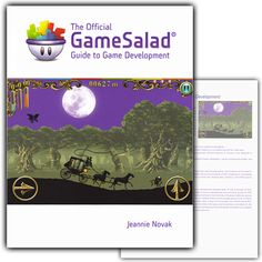 Learn more about game salad: The textbook