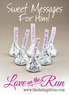 Show your hubby some love by replacing the little slips of paper from several Hershey Kisses with your own love notes. www.TheDatingDivas.com #romanticideas #loveontherun
