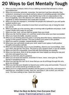 "20 ways to be mentally tough (I also recommend the book ""Executive Toughness"" by Jason Selk) Personal Developmental Quotes #Quote"