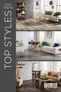 Farmhouse, modern, and industrial are the most popular style trends you'll see this year. Each look possesses its own appeal, and you can easily make one of these styles yours by changing just a few elements in your home, no matter your budget.
