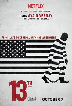 13th is a hard-hitting documentary that must been seen by EVERYONE this movie season. PLEASE support this film! Directed by Ava DuVernay. Our movie review and the poster above.