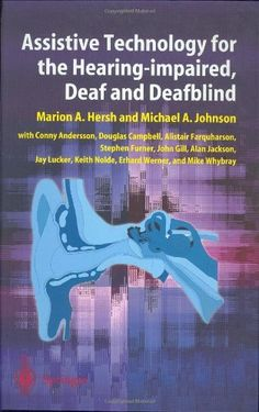 Assistive Technology for the Hearing-impaired, Deaf and Deafblind:Amazon:Books