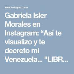 """Gabriela Isler Morales en Instagram: """"Así te visualizo y te decreto mi Venezuela... """"LIBRE"""" 💛💙❤️ . Arte de @geeksestudio • #VenezuelaLibre #Fuerza #Fe"""" • Instagram"""