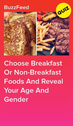 Choose Breakfast Or Non-Breakfast Foods And Reveal Your Age And Gender Quizzes Food, Quizzes Funny, Quizzes For Fun, Online Quizzes, Food Quiz Buzzfeed, Best Buzzfeed Quizzes, Buzzfeed Personality Quiz, Personality Quizzes, Gender Quiz