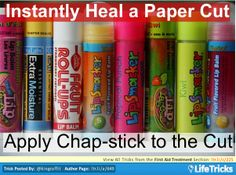 Instantly Heal a Paper Cut - This is another great hack!