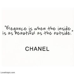 Elegance Is When The Inside Is Beautiful Pictures, Photos, and Images for Facebook, Tumblr, Pinterest, and Twitter