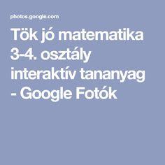 Tök jó matematika 3-4. osztály interaktív tananyag - Google Fotók Album, Google, Math, Card Book