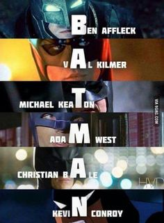 Who is your Batman?