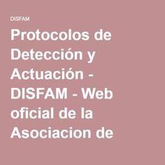 Protocolos de Detección y Actuación - DISFAM - Web oficial de la Asociacion de Dislexia y Familia