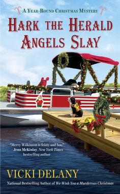 Hark the Herald Angels Slay (A Year-Round Christmas Mystery Book Best Mysteries, Cozy Mysteries, Mystery Series, Mystery Books, Series 4, Old Book Pages, The Book, Books To Read, My Books