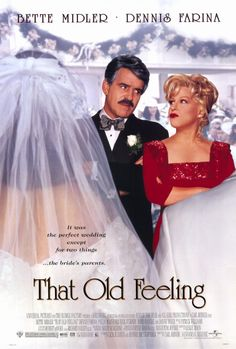 That Old Feeling , starring Bette Midler, Dennis Farina, Paula Marshall, Gail O'Grady. A bride's divorced parents find their old feelings for each other during the wedding reception and over the course of the next few days upsetting the newlywed's honeymoon. #Comedy #Romance