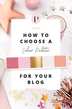 How to choose a colour palette for your blog | Branding and blog design with colours / colors | http://www.blogpixie.com